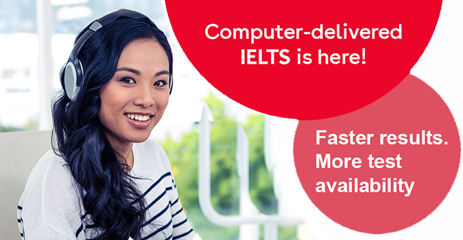 Computer-Delivered IELTS: The Look