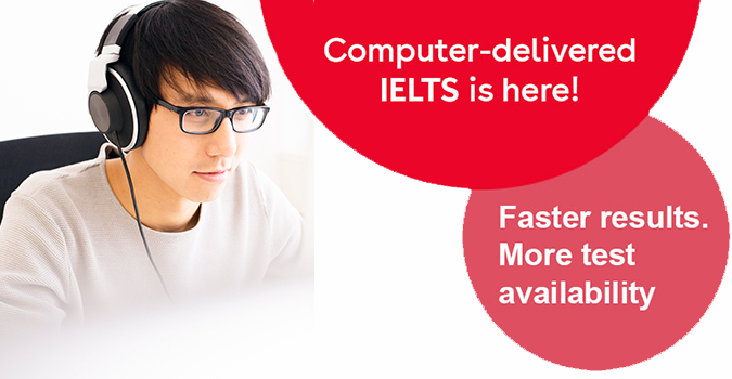 Advantages of Computer-Delivered IELTS Tests
